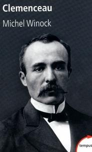 Michel Winock - Clemenceau.