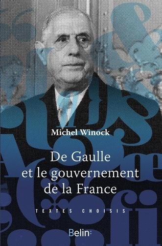 De Gaulle et le gouvernement de la France