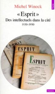 ESPRIT. Des intellectuels dans la cité (1930-1950).pdf