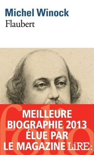 Michel Winock - Flaubert.