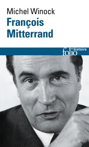 François Mitterrand - Michel Winock - Format PDF - 9782072684166 - 8,99 €