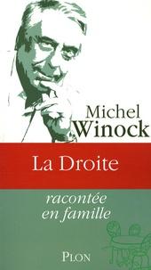 Michel Winock - La Droite.
