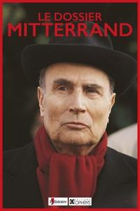 Michel Winock - Le dossier Mitterrand.