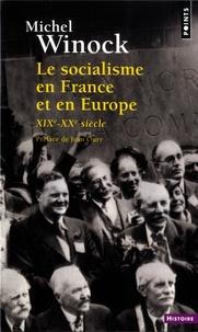 Michel Winock - Le socialisme en France et en Europe - XIVe-XXe siècle.