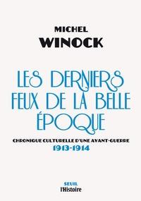 Les derniers feux de la Belle Epoque - Chronique culturelle dune avant-guerre (1913-1914).pdf