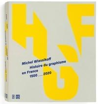 Michel Wlassikoff - Histoire du graphisme en France - 1500-2020.