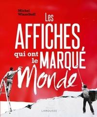 Ebook epub télécharger deutsch Les affiches qui ont marqué le monde (French Edition) par Michel Wlassikoff 9782035969422