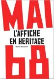 Michel Wlassikoff - Mai 68 - L''affiche en héritage.