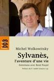 Michel Wolkowitsky - Sylvanès, l'aventure d'une vie.