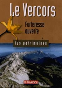 Michel Wullschleger - Le Vercors - Forteresse ouverte.