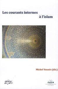 Michel Younès - Les courants internes à l'islam.