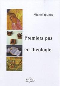 Michel Younès - Premiers pas en théologie.