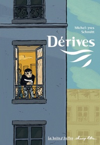 Michel-Yves Schmitt - Dérives.
