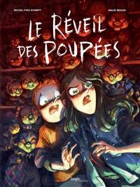 Michel-Yves Schmitt et Maud Begon - Le réveil des poupées.