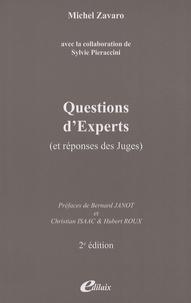 Michel Zavaro - Questions d'experts (et réponses des juges).