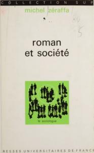 Michel Zéraffa et Georges Balandier - Roman et société.