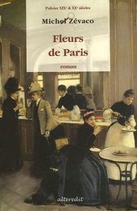 Michel Zévaco - Fleurs de Paris.