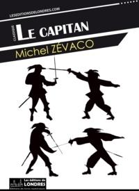 Michel Zévaco - Le Capitan.