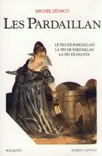 Michel Zévaco - Les Pardaillan Tome 3 : Le fils de Pardaillan, La fin de Pardaillan, La fin de Fausta.