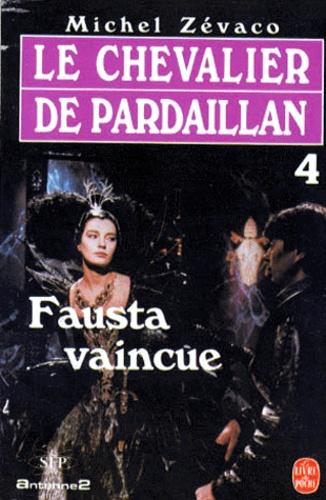 Les Pardaillan Tome 4 Fausta vaincue