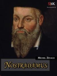 Michel Zévaco - Nostradamus.