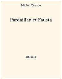 Michel Zévaco - Pardaillan et Fausta.