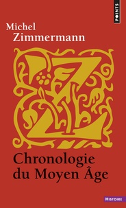 Michel Zimmermann - Chronologie du Moyen Age.