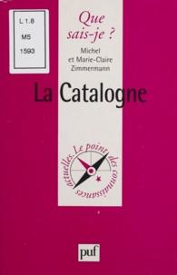 Michel Zimmermann et Marie-Claire Zimmermann - La Catalogne.