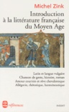 Michel Zink - Introduction à la littérature française du Moyen Age.