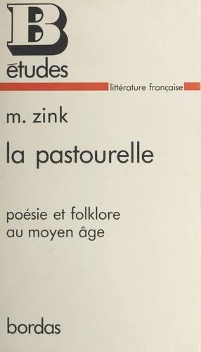 La pastourelle. Poésie et folklore au Moyen Âge