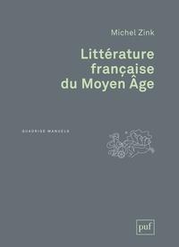 Michel Zink - Littérature française du Moyen Age.