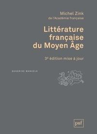 Michel Zink - Littérature française du Moyen Âge.
