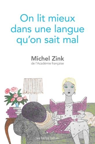 On lit mieux dans une langue qu'on sait mal