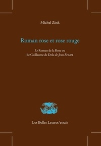 Corridashivernales.be Roman rose et rose rouge - Le Roman de la Rose ou de Guillaume de Dole de Jean Renart Image