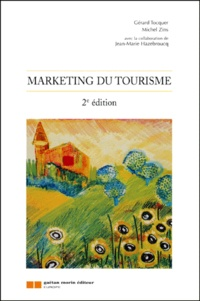 Michel Zins et Gérard Tocquer - Marketing du tourisme.