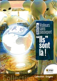 Michel Zirger - Visiteurs sans passeports - Ils sont là !.