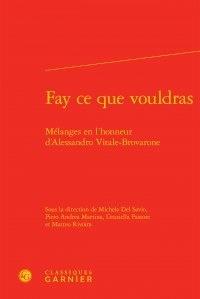 Alixetmika.fr Fay ce que vouldras - Mélanges en l'honneur d'Alessandro Vitale-Brovarone Image