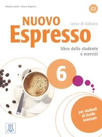 Michela Guida et Chiara Pegoraro - Nuovo Espresso 6 C2 - Libro delle studente e esercizi. 1 CD audio