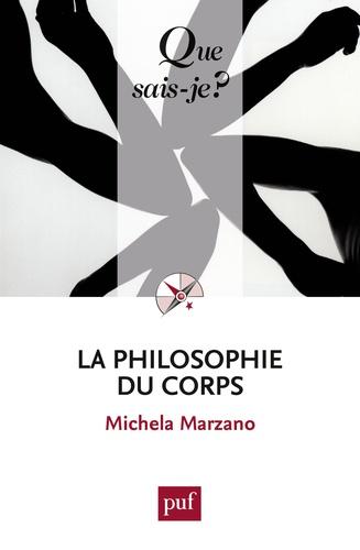 La philosophie du corps - Michela Marzano - 9782130735489 - 6,49 €
