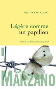Michela Marzano - Légère comme un papillon.