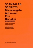 Michelangelo Antonioni et Elio Bartolini - Scandales secrets.