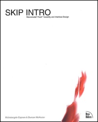 Skip Intro. Flash Usability and Interface Design, with CD-ROM - Michelangelo Capraro | Showmesound.org