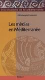 Michelangelo Conoscenti - Les médias en Méditerranée - Codes de communication en construction du dialogue, problèmes et perspectives.