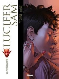 Michelangelo La Neve et Marco Nizzoli - Lucifer Sam Tome 1 : Les portes de l'enfer.