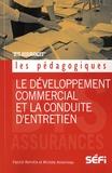 Michèle Amelineau et Patrick Barrotta - Le développement commercial et la conduite d'entretien.