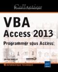 Michèle Amelot - VBA Access 2013 - Programmer sous Access.