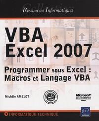 VBA Excel 2007 - Programmer sous Excel : Macros et Langage VBA.pdf