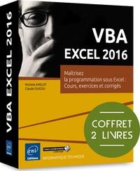 Michèle Amelot - VBA excel 2016 - Maitrisez la programmation sous Excel : cours, exercices.