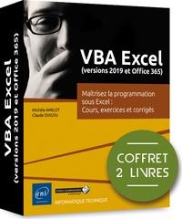 Michèle Amelot et Claude Duigou - VBA Excel (version 2019 et Office 365) - Coffret en 2 volumes : Maîtrisez la programmation sous Excel - Cours, exercices et corrigés.