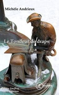 Michèle Andrieux - Le tondeur de draps.